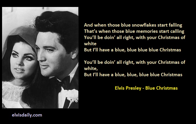 10 elvis presley christmas lyrics with 10 lovely elvis photos - I Ll Have A Blue Christmas Lyrics