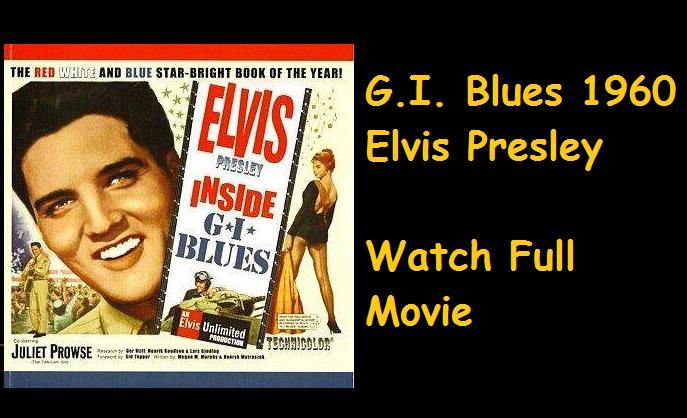 Gi Blues Elvis Presley Full Movie Free movie online with ...