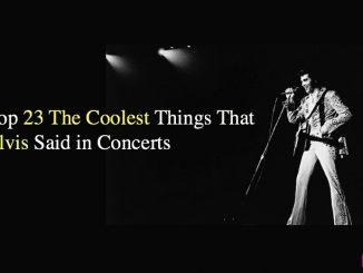 Elvis Presley Quotes – Elvis Presley